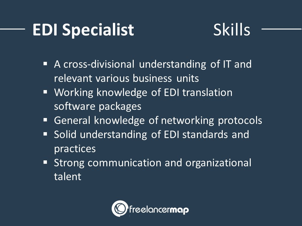 EDI specialists skills and knowledge required for the role