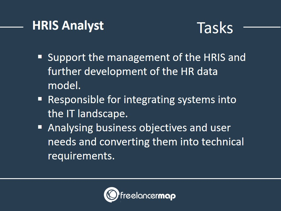 HRIS Analyst - Tasks and Responsibilities