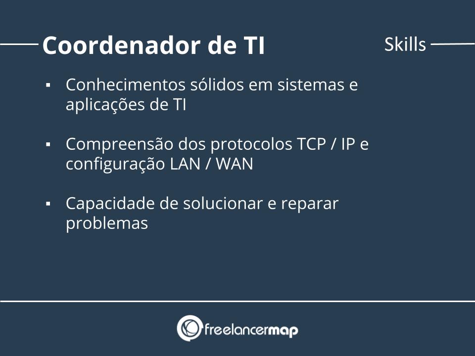 Skills de um coordenador de TI.