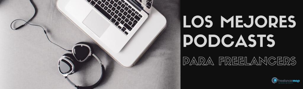 Los mejores podcasts para freelancers