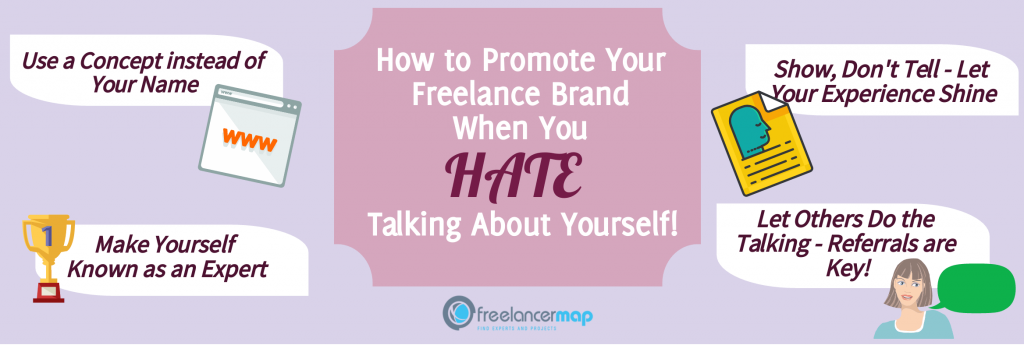 Tips on how to promote your freelance brand when you hate talking about yourself